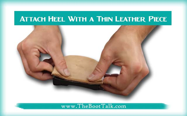 Attach Heel With a Thin Leather Piece