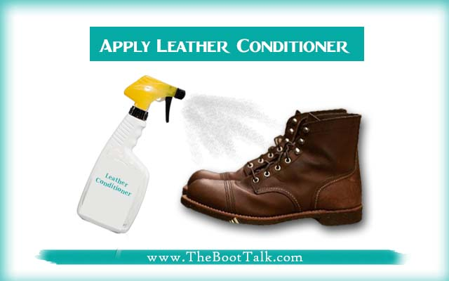 apply leather conditioner to clean boots
