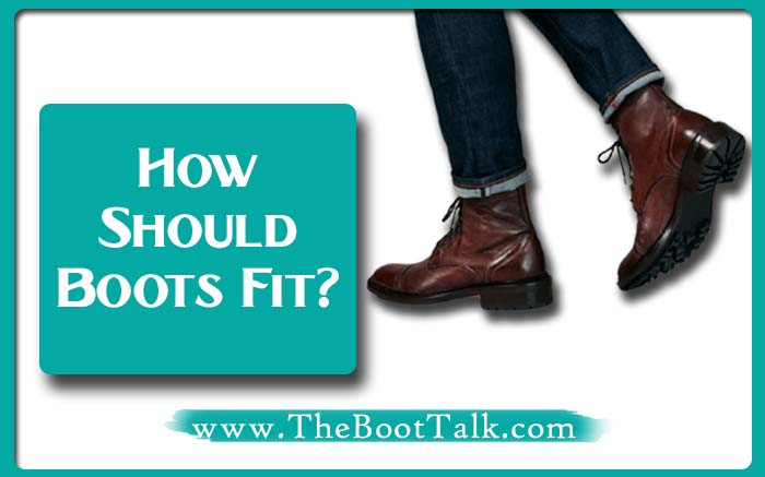 how should boots fit