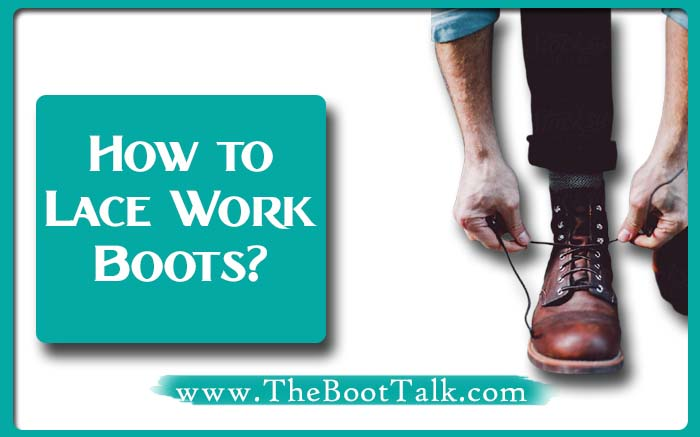 how to lace work boots