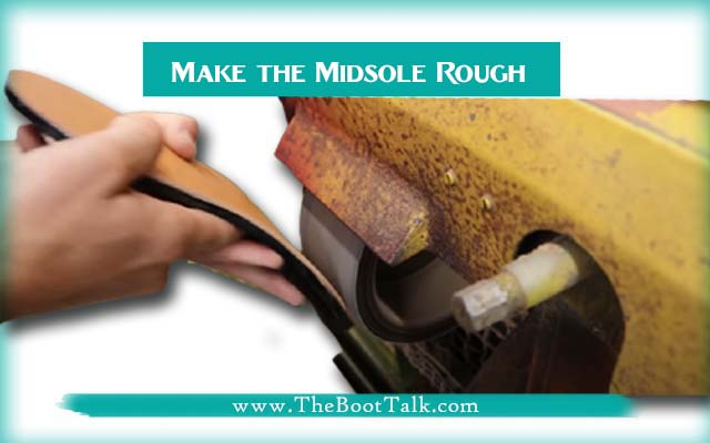 make the inner part of midsole rough