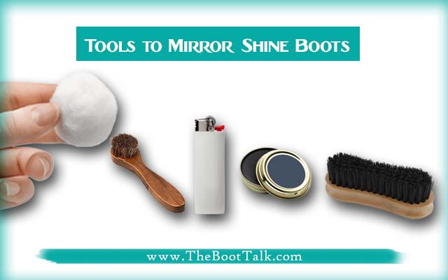 tools to mirror shine boots
