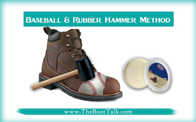 Use Baseball, Mink Oil and Rubber to Widen Steel Toe Boots