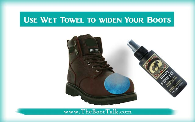 Use a Wet Towel to widen Your Steel Toe Boots