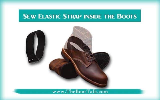 sew elastic straps inside the boots