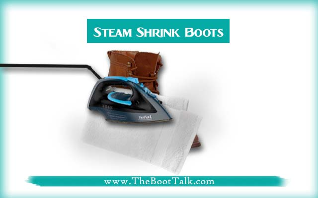 steam shrink leather boots